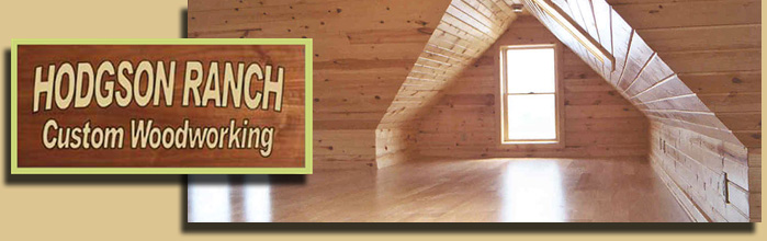 Hodgson Ranch Quality Custom Woodworking in Southeastern Minnesota